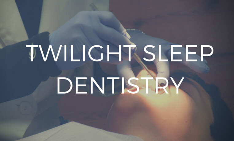 Twilight sleep dentistry